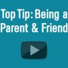 Top Tip: Being a Parent &...