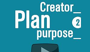 creator_PLAN_purpose 2