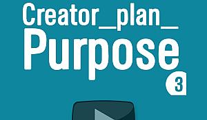 creator_plan_PURPOSE 3