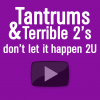 Tantrums & Terrible 2&...