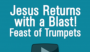 Jesus Returns with a Blast:...
